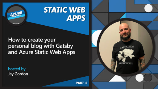 How to create your personal blog with Gatsby and Azure Static Web Apps [5 of 16] | Azure Tips and Tricks: Static Web Apps