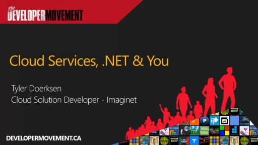 Cloud Services, .NET & You