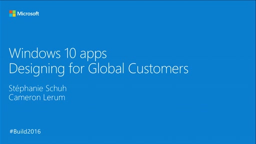 Windows 10 Apps: Designing for Global Customers