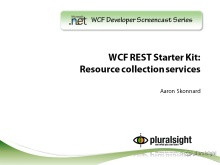 endpoint.tv Screencast - Building resource collection services with the WCF REST Starter Kit