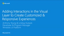 Adding Manipulations in the Visual Layer to Create Customized & Responsive Interactive Experiences
