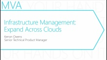 MVA: Transform the Datacenter Immersion: Module 5- Infrastructure Management - Expand Across Clouds