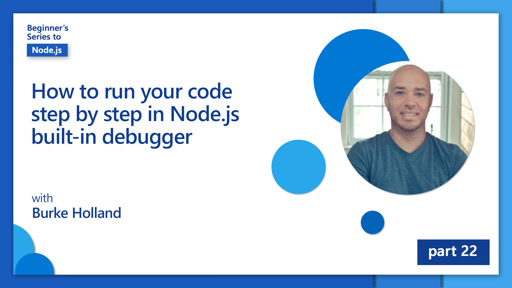 How to run your code step by step in Node.js built-in debugger [22 of 26]