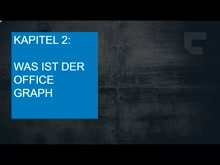 Delve and the Office Graph - Kapitel 2: Was ist der Office Graph