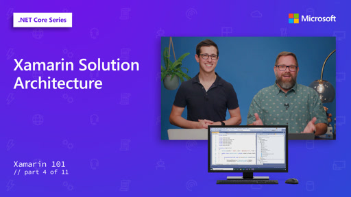 Xamarin Solution Architecture [4 of 11]