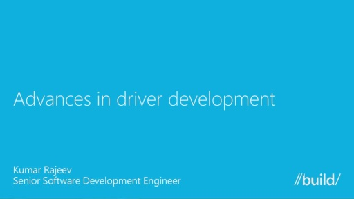 Advances in Driver Development