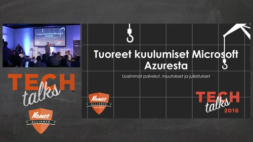 Tech Talks 2016 Arrow Stage Tuoreet kuulumiset Microsoft Azuresta 2
