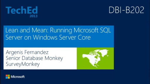 Lean and Mean: Running Microsoft SQL Server on Windows Server Core