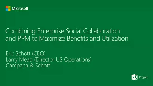 Combining Enterprise Social and PPM to Maximize Benefits and Utilization