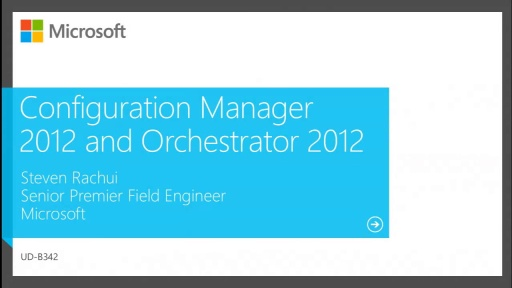 Configuration Manager 2012 and Orchestrator 2012