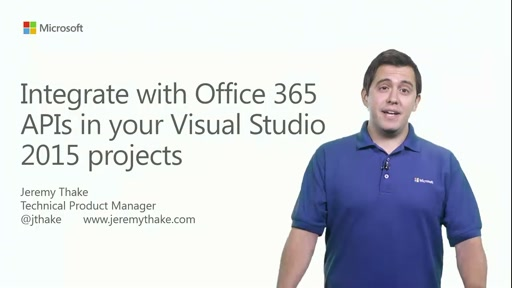 Integrate with Office 365 APIs in your Visual Studio 2015 projects
