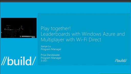 Play Together! Leaderboards with Windows Azure and Multiplayer with Wi-Fi Direct