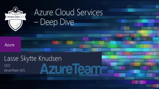 Azure Cloud Services – Deep Dive