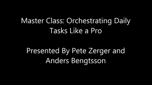 Master Class: Orchestrating Daily Tasks Like a Pro