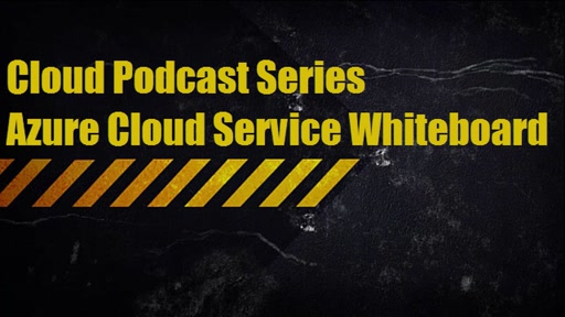 Cloud Podcast Series - Azure Cloud Services - Whiteboard (tr)