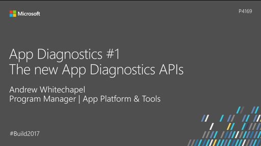 App Diagnostics #1: The new App Diagnostics APIs