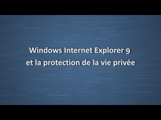 Windows Internet Explorer 9 et la protection de la vie privée