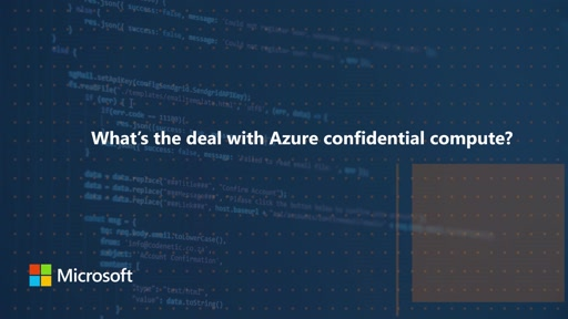 What's the deal with Azure confidential compute? | One Dev Question