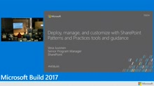 Deploy, manage, and customize with SharePoint Patterns and Practices tools and guidance