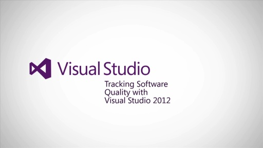 Tracking software quality with Visual Studio 2012