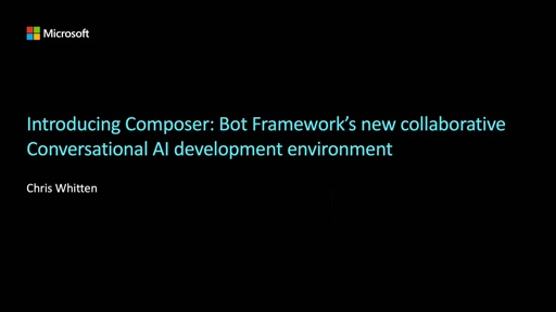 Bot Framework Composer: Bot Framework's new collaborative Conversational AI development environment