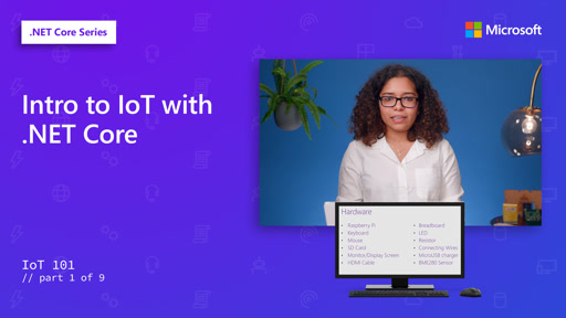 Intro to IoT with .NET Core [1 of 9]