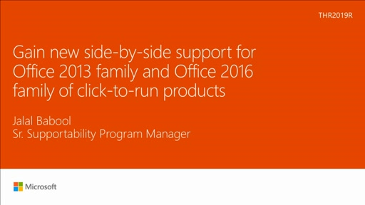 Gain new side-by-side support for Office 2013 family and Office 2016 family of click-to-run products