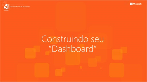 Building your Dashboard (Portuguese)