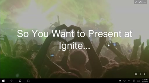 So You Want to Present at Ignite...