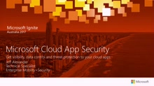 Discover & Control SaaS Application Usage with Microsoft Cloud App Security