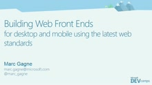 Building Web Front Ends for both Desktop and Mobile Using the Latest Web Standards