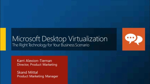 Microsoft Desktop Virtualization: The Right Technology for Your Business Scenario
