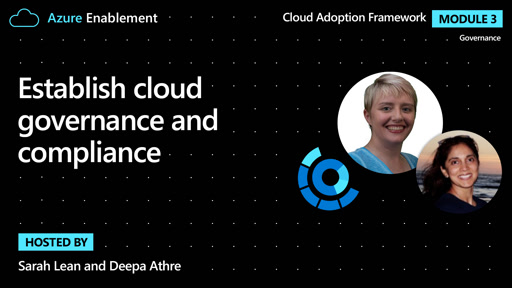 Establish cloud governance and compliance | Governance Ep. 1 : Cloud Adoption Framework
