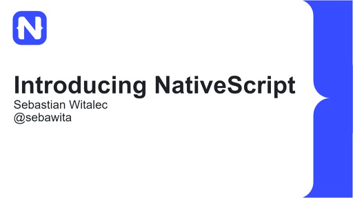 Introducing NativeScript