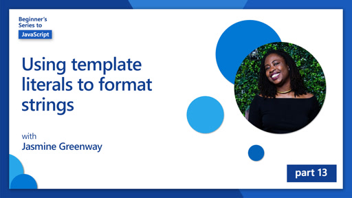 Using template literals to format strings [13 of 51]