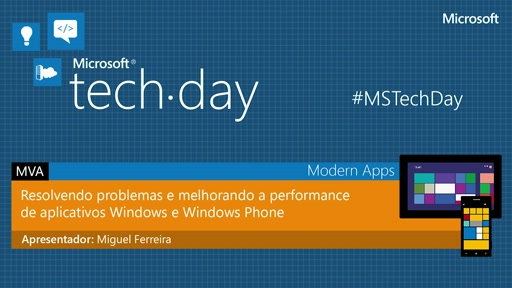 Resolvendo problemas e melhorando a performance de aplicativos Windows e Windows Phone