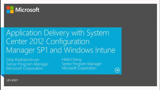 Application Delivery with System Center 2012 Configuration Manager SP1 and Windows Intune
