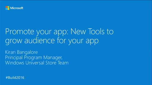 Promote Your App: New Tools to Grow Audience for Your App