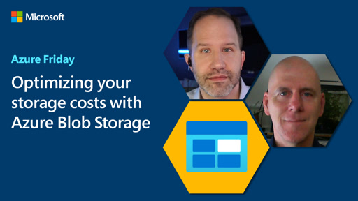 Optimizing your storage costs with Azure Blob Storage