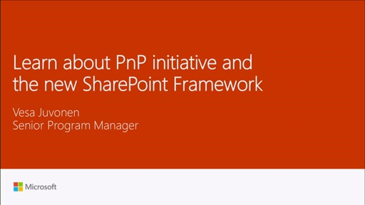 Learn about PnP and the new SharePoint Framework