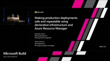 Making production deployments safe and repeatable using declarative infrastructure and Azure Resource Manager