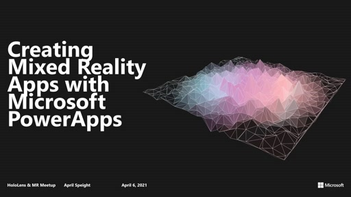 Creating Mixed Reality Apps with Microsoft PowerApps