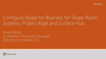 Configure Skype for Business for Skype Room Systems, Project Rigel and Surface Hub