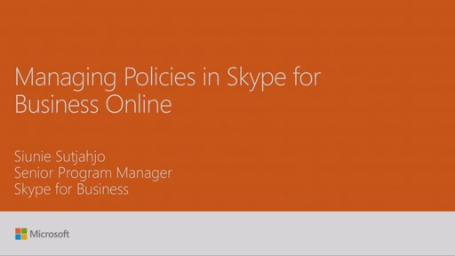 Manage policy in Skype for Business Online