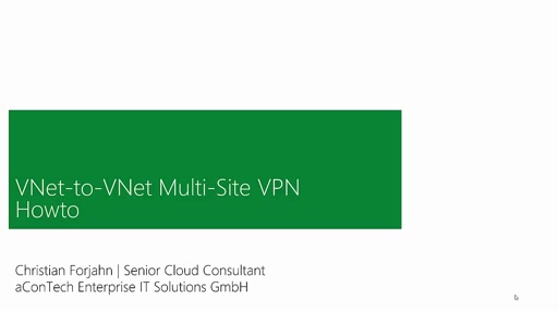VNet to VNet - Mutli Site VPN Howto