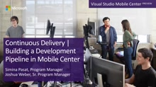 Continuous Delivery | Building a Development Pipeline in Mobile Center