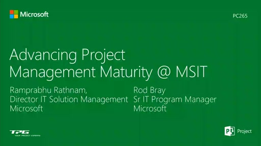 Advancing Project Management Maturity @ Microsoft IT