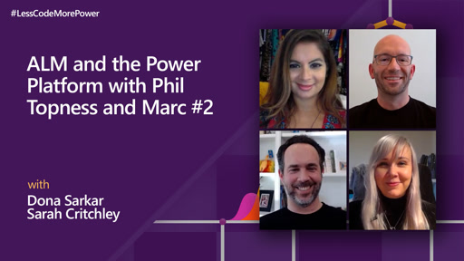 ALM and the Power Platform with Phil Topness and Marc Schweigert - Part 2
