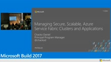 Managing secure, scalable Azure Service Fabric clusters and applications