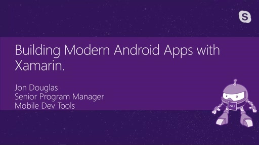Building Modern Android Applications with Xamarin